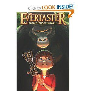 Evertaster: Adam Glendon Sidwell: 9780615654492: Amazon.com: Books