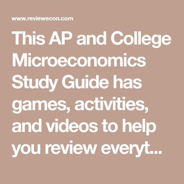 This Ap And College Microeconomics Study Guide Has Games