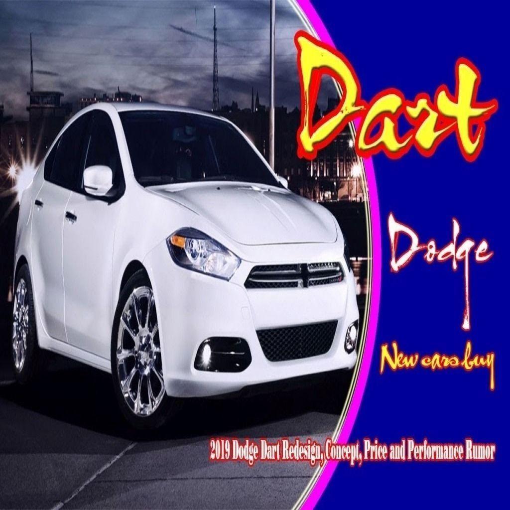 2019 Dodge Dart Srt4 Best Cars Dodge Dart Dodge Dart Gt Dodge