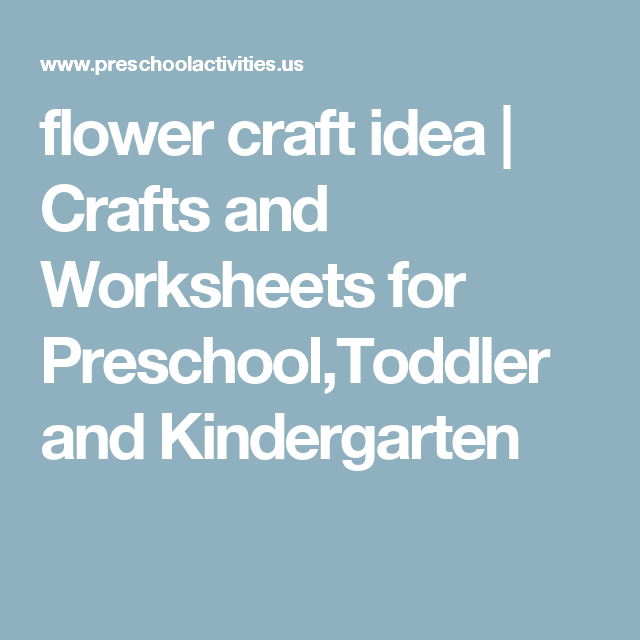 flower craft idea | Crafts and Worksheets for Preschool,Toddler and ...