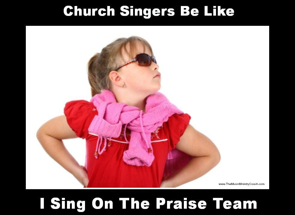 Church singers be like....