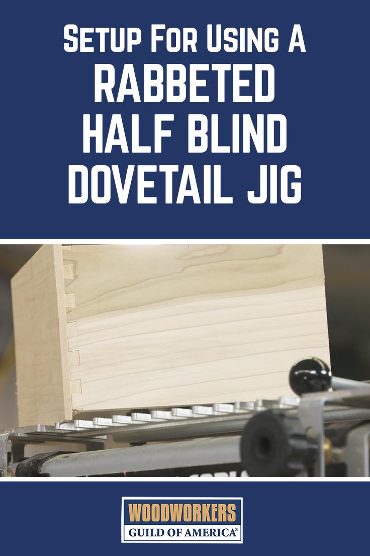 Blind Dovetail Jig