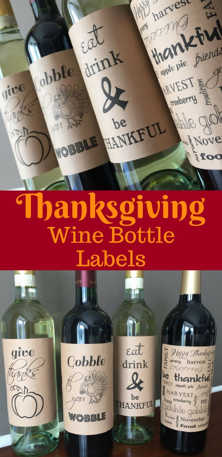 These Wine Labels Make A Perfect Hostess Gift For Thanksgiving Or Can Be Used To Decorate Your Thanksgiving Wine Bottle Halloween Wine Labels Thanksgiving Wine