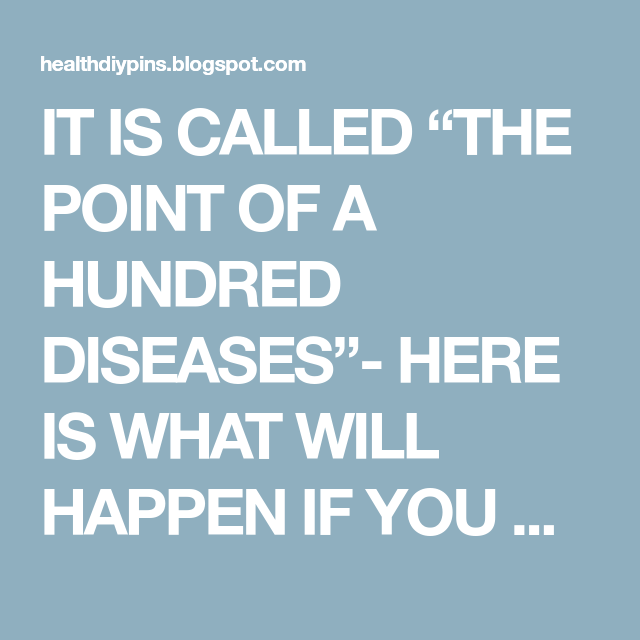 """IT IS CALLED """"THE POINT OF A HUNDRED DISEASES""""- HERE IS WHAT WILL HAPPEN IF YOU MASSAGE IT EVERY DAY! Page 2"""