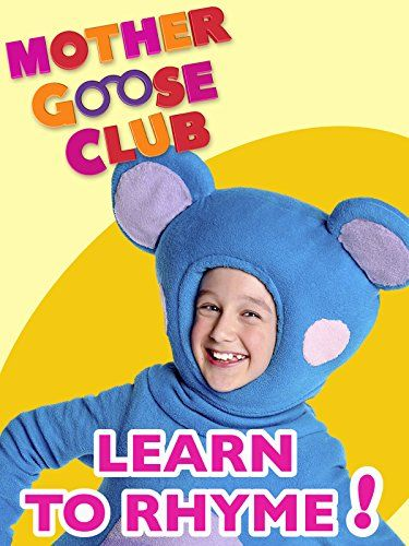 Nursery Rhymes Mother Goose Club Learn To Rhyme