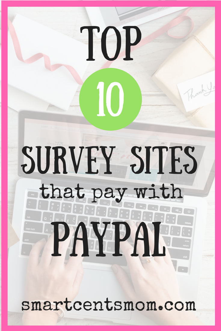 This Ultimate List Of Survey Sites That With Paypal Will Help You Get  Started Making Money
