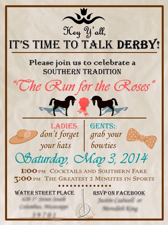 My Kentucky Derby Party invitation!   D E R B Y ...