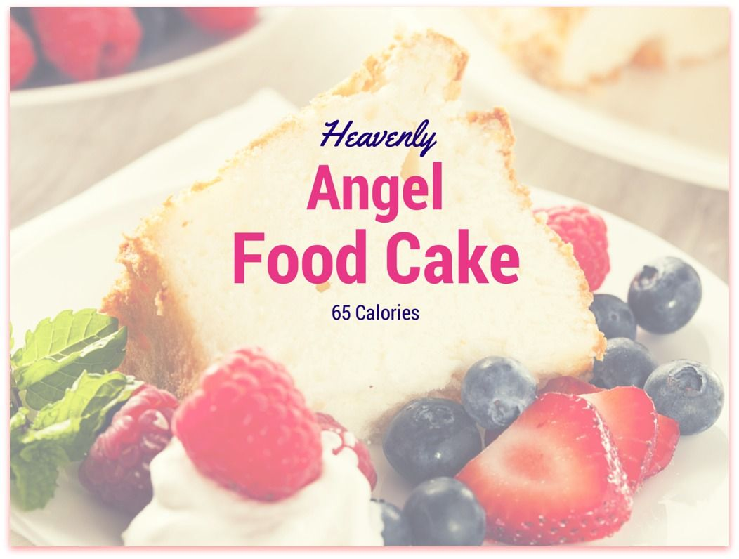 Low calorie product finds angel food angel food cake