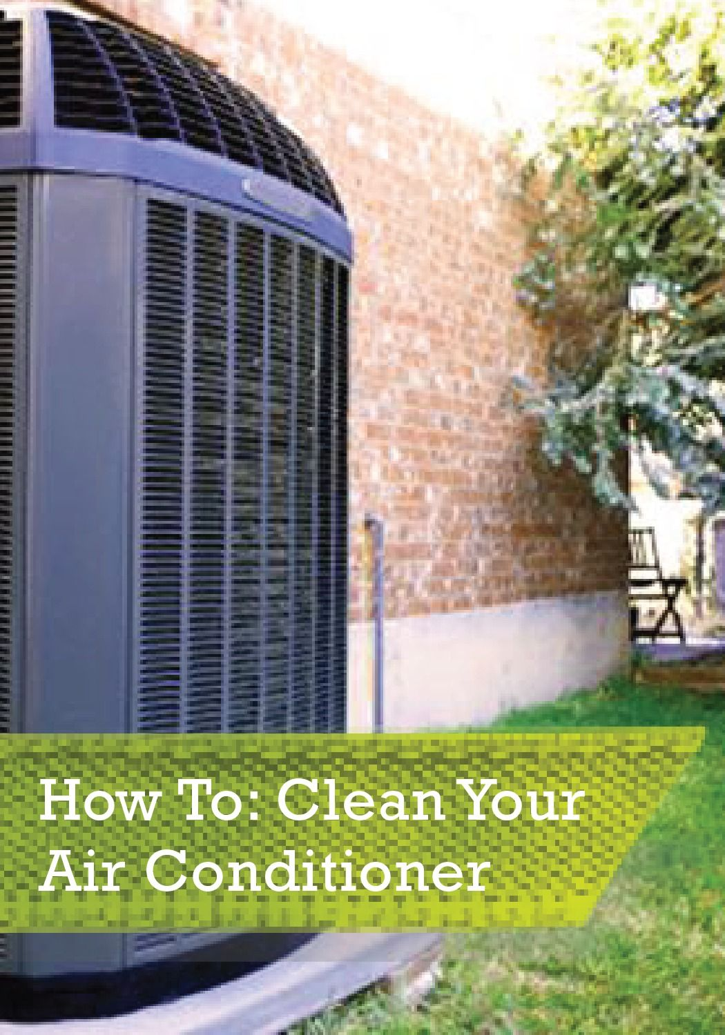 Learn to clean an air conditioner to keep it running