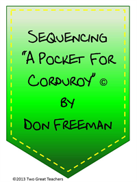 """Sequencing """"A Pocket for Corduroy""""   Lesson Plans"""