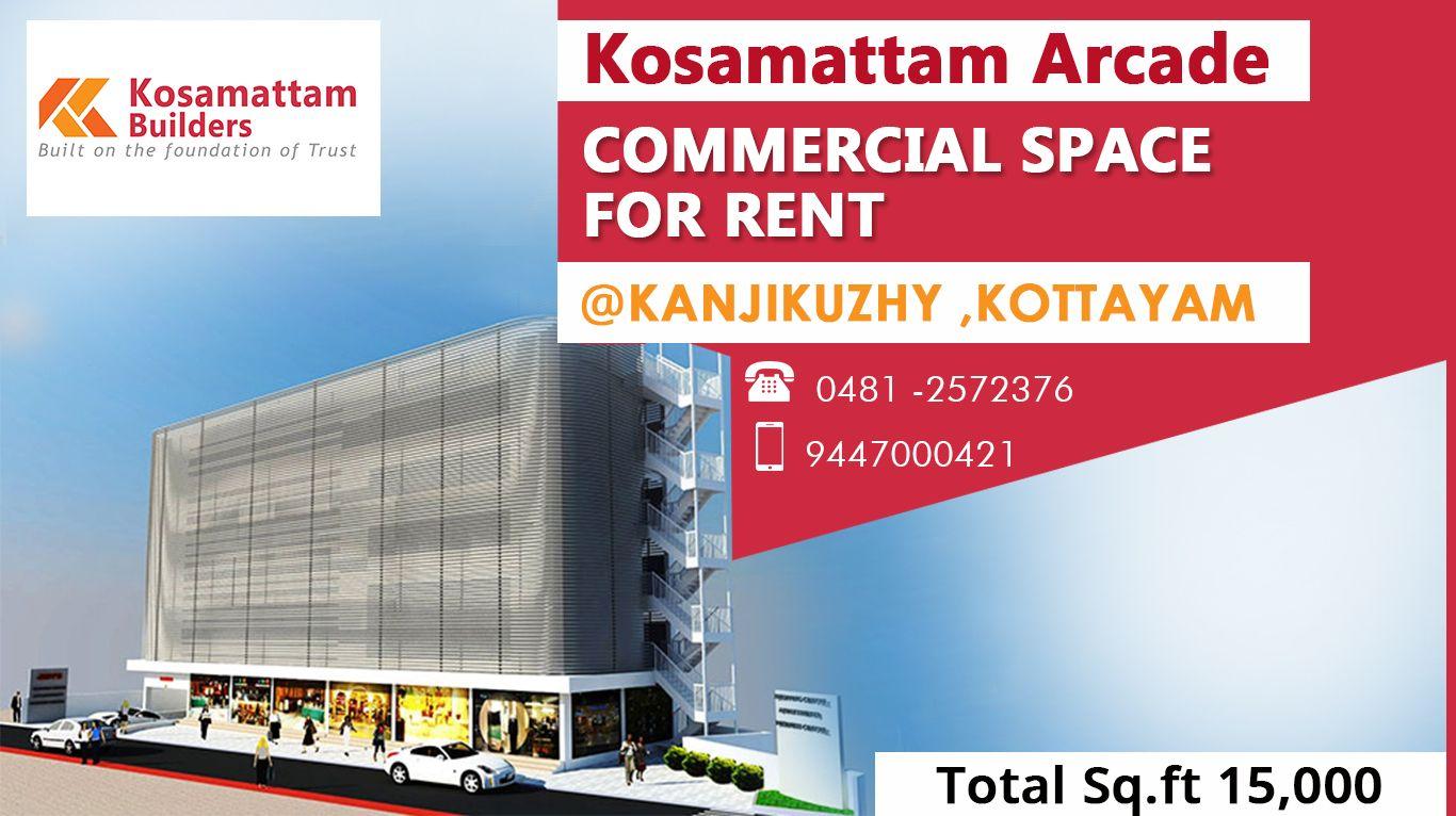 Kosamattam Arcade Commercial Space Available Near Kanjikuzhy