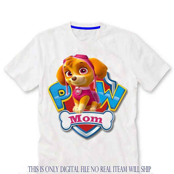 Mom Paw Patrol Birthday Shirt Iron On Transfer Printable File Only Skye
