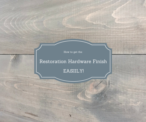 How to get the Restoration Hardware Style Finish! Easily #restorationhardware