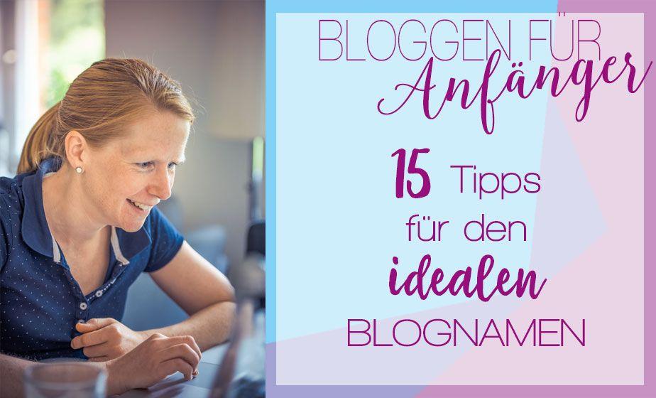 BLOGNAME FINDEN Blog erstellen für Anfänger Teil 1 (mit