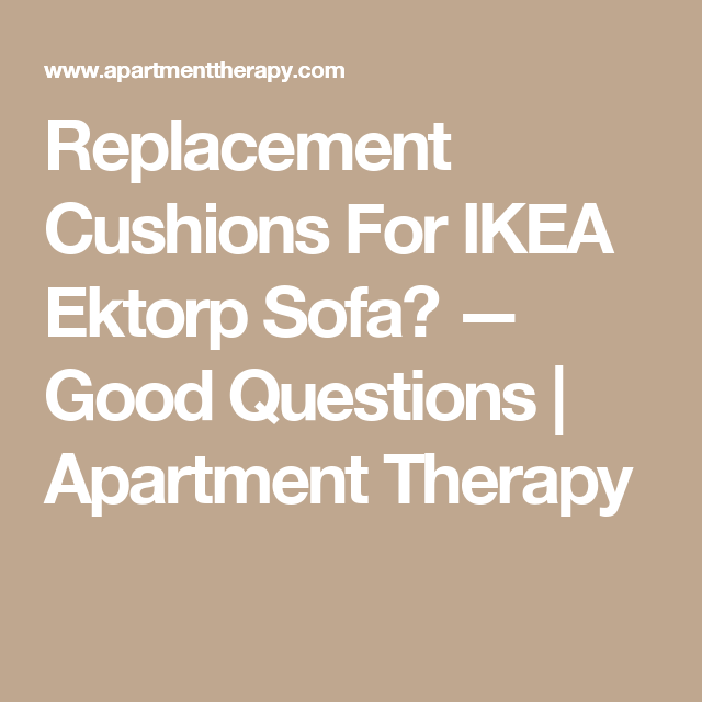 The uppland also has springs in the cushions, while the ektorp. Replacement Cushions For IKEA Ektorp Sofa? | Ikea ektorp ...