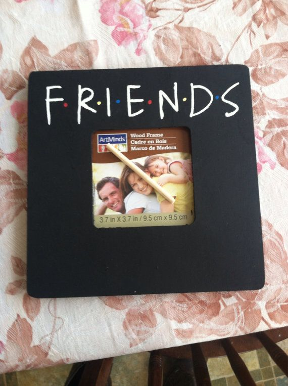 Friends Tv Show Picture Frame Diy Allcanwearorg