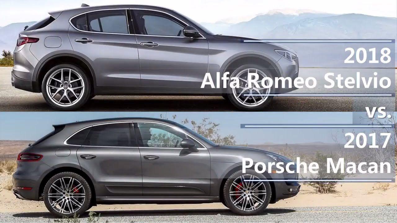 2018 Alfa Romeo Stelvio Vs 2017 Porsche Macan Technical Comparison