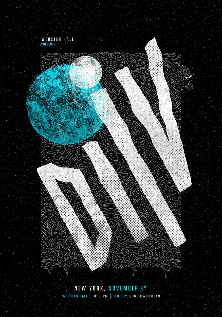 Poster design behance -  Diiv At Webster Hall Poster On Behance