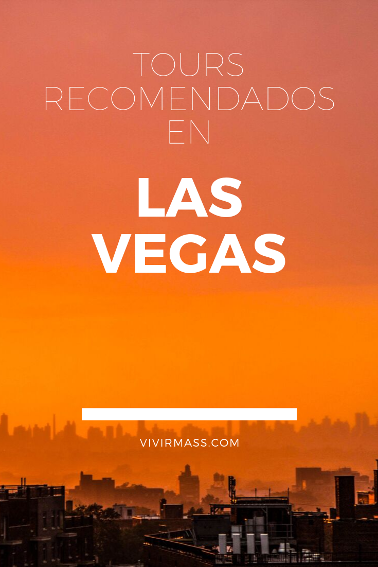 Alojamientos Y Tours Las Vegas Tours Vegas