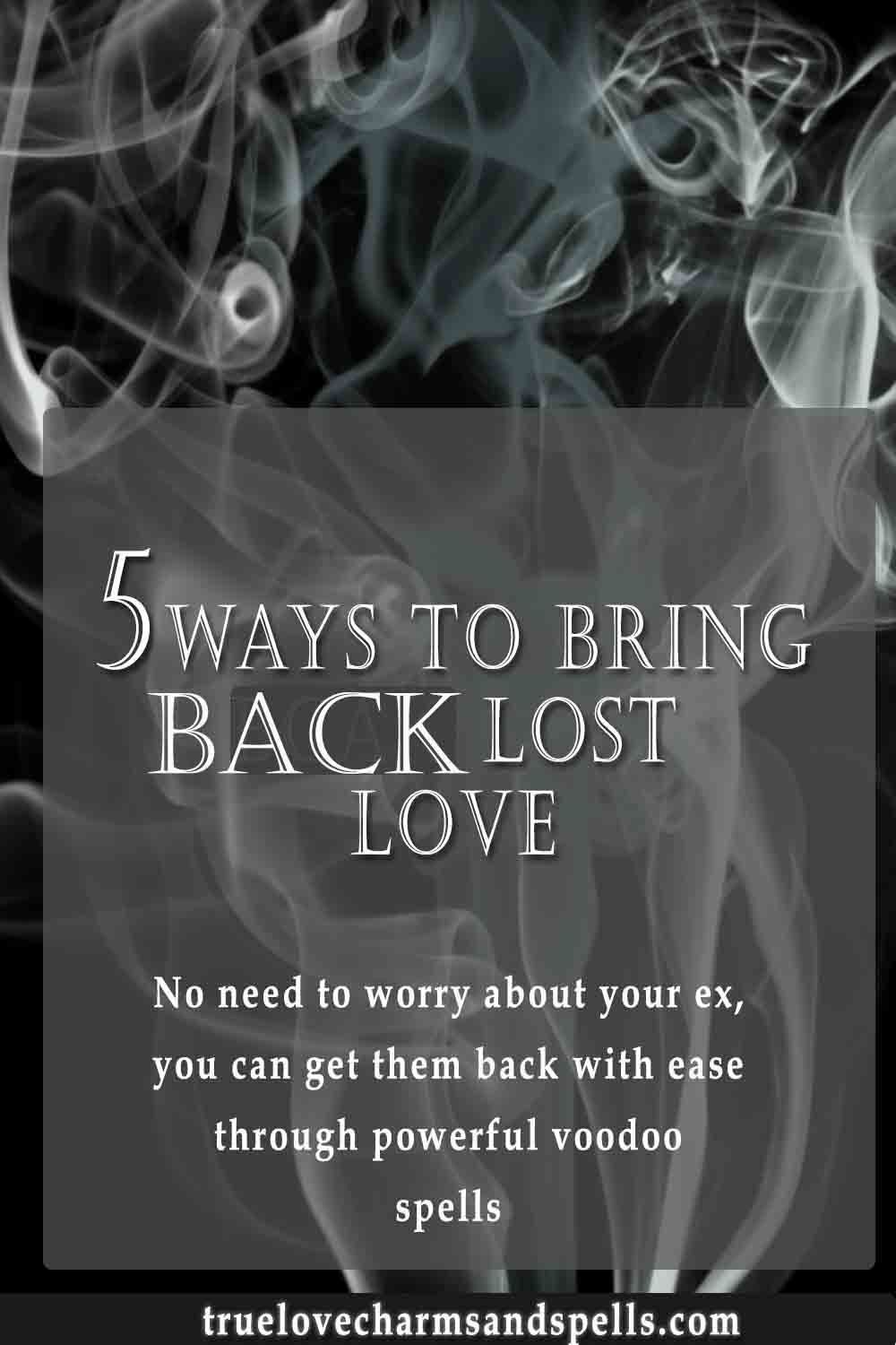 How To Get Back A Long Lost Love - Wallpapers