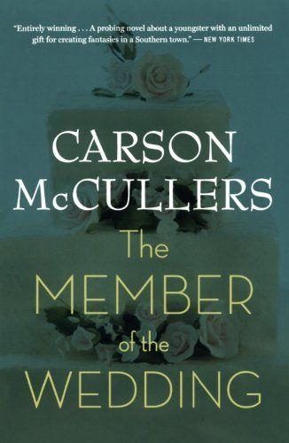The Member Of The Wedding Novels Books Carson