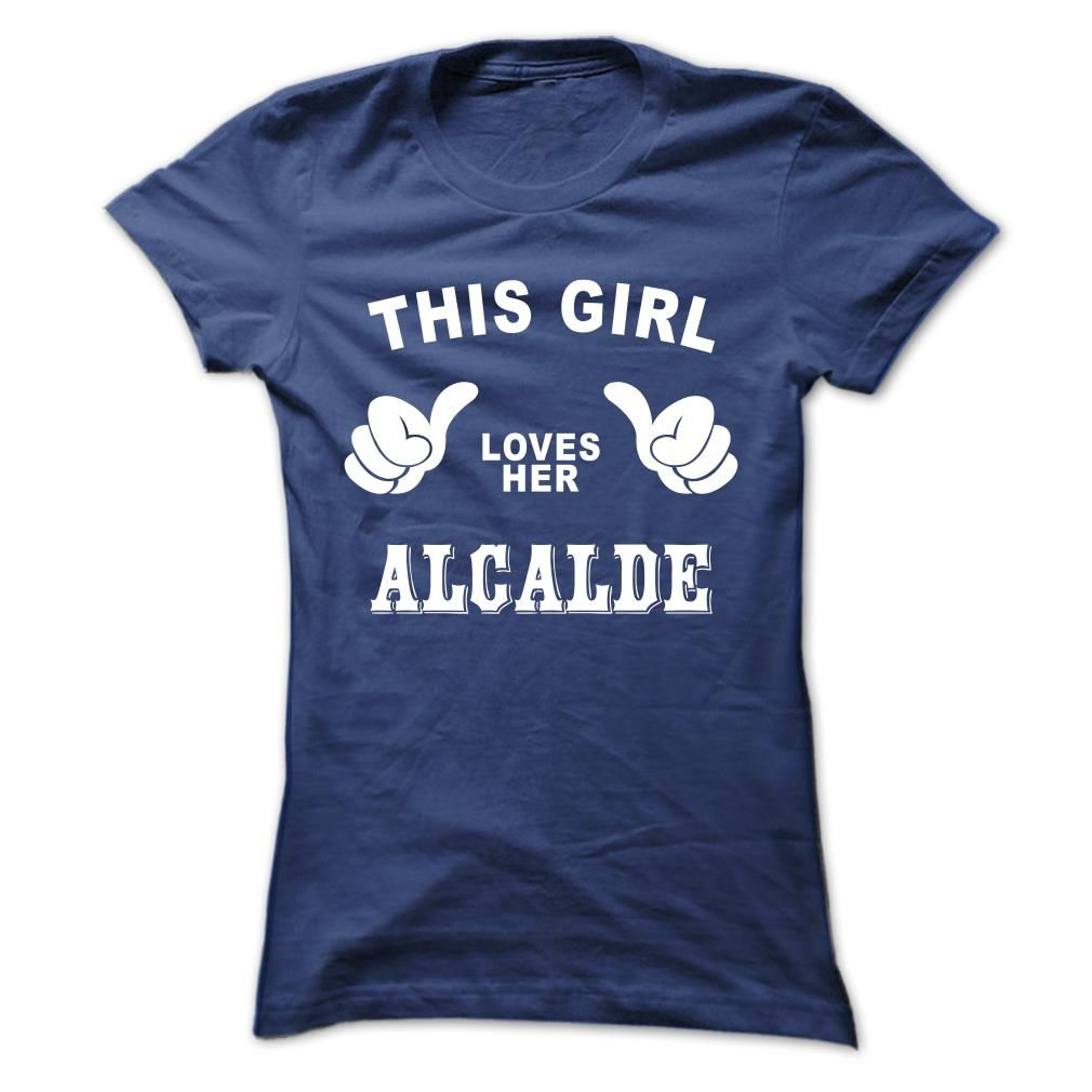 This girl loves her ALCALDE T Shirts, Hoodies. Check price ==► https://www.sunfrog.com/Names/This-girl-loves-her-ALCALDE-gqfmldctgm-Ladies.html?41382 $19