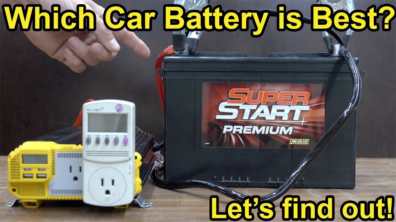Which Car Battery Is Best Let S Find Out Youtube Car Battery Car Battery