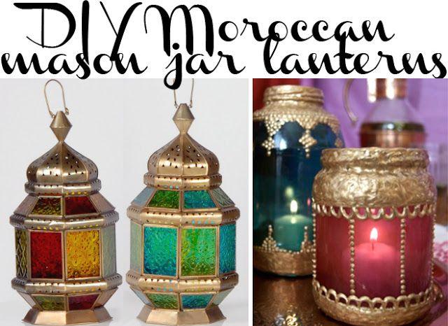 Diy Moroccan Lanterns Made From Plain Ol Mason Jars Great For