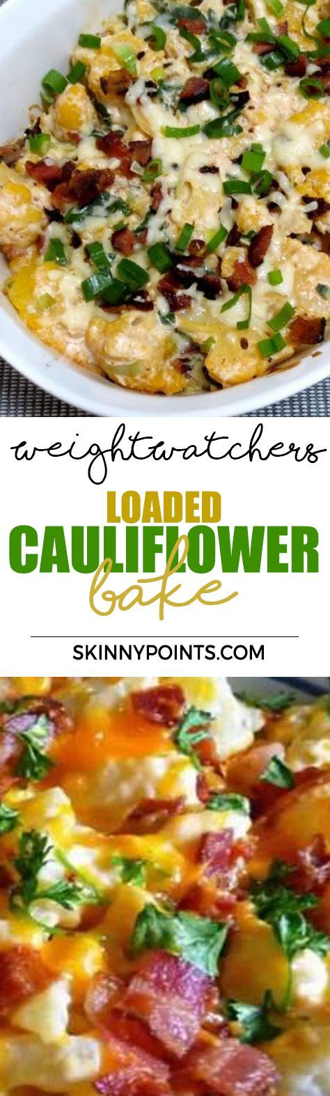 Loaded Cauliflower Bake With Only 2 Weight watchers Smart Points #loadedcauliflowerbake