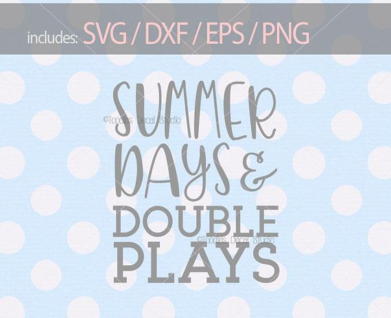 493fc20f439 Summer Days and Double Plays SVG  Baseball cutting file svg  Baseball mom  DXF  EPS  png  Vinyl Cutter clip art  Silhouette  Cricut -tds431