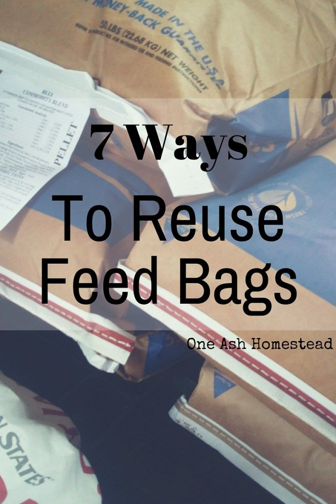 Download 7 Ways To Reuse Feed Bags One Ash Homestead Feed Bags Feed Sack Bags Feed Bag Tote