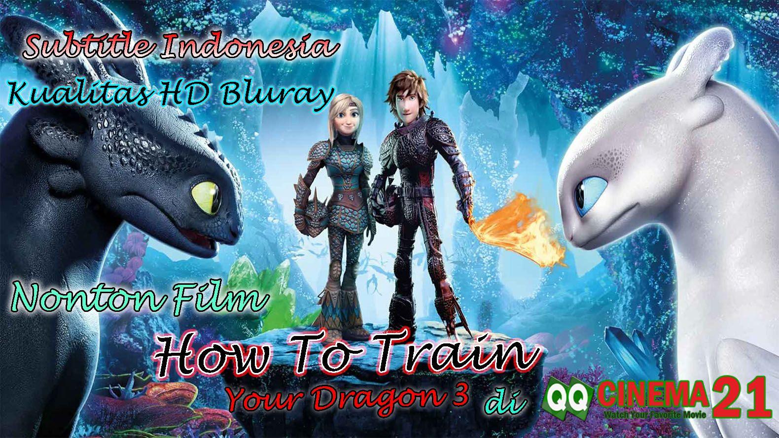 Nonton Film How To Train Your Dragon 3 Subtitle Indonesia