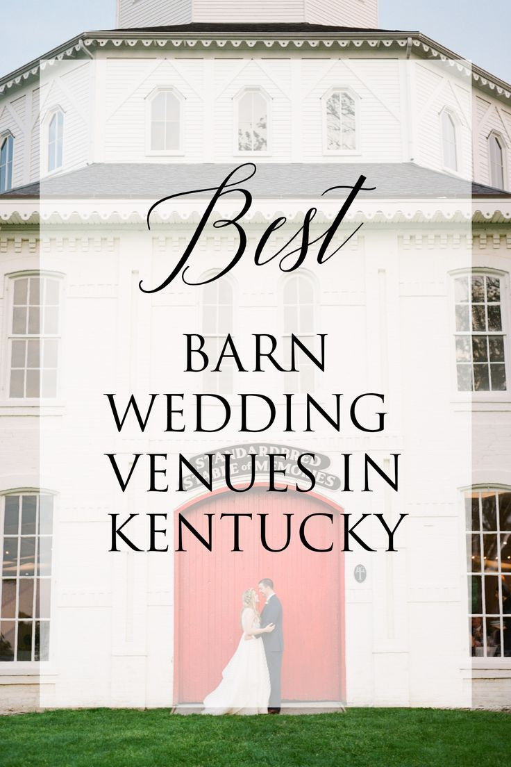 Best Barn Wedding Venues in Kentucky in 2020 | Barn ...