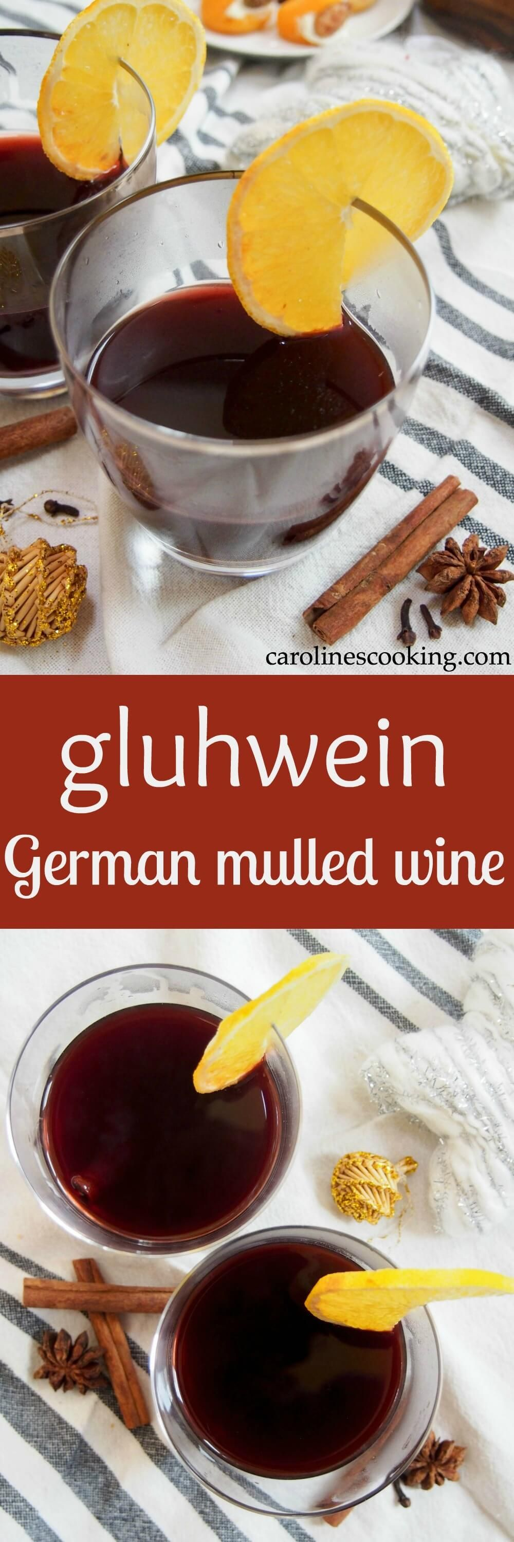 Gluhwein German Mulled Wine Is A Gently Sweet Warmly Spiced Drink As Found At Christmas Markets It S Perfect For S Mulled Wine Delicious Drink Recipes Food