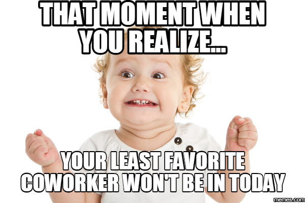 20 Very Hilarious Coworker Memes Sayingimages Com Work Humor Flirting Quotes Funny Funny Coworker Memes