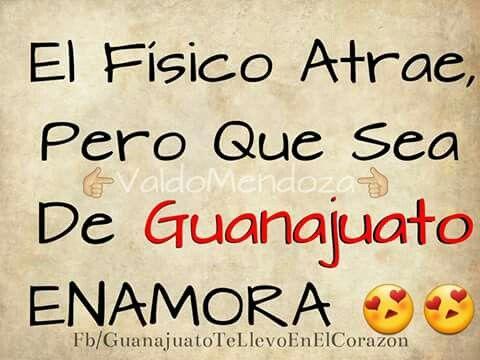 LAS de Guanajuato enamoramos
