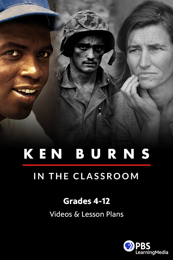 Photo of Free Ken Burns Classroom Resources for Grades 4-12.