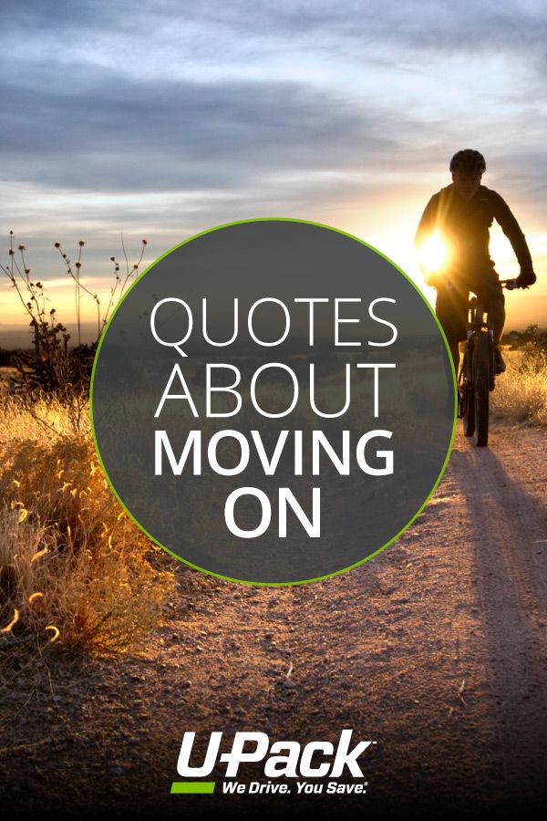 Upack Quote New Are You Ready To Move On Read These Inspirational Quotes To Help .