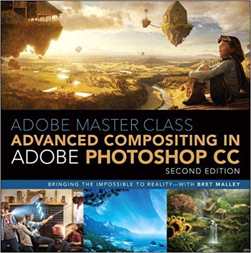 Adobe Master Class Advanced Compositing In Adobe Photoshop Cc Bringing The Impossible To Reality With Bret Malley Master Class Photoshop Fantasy Landscape
