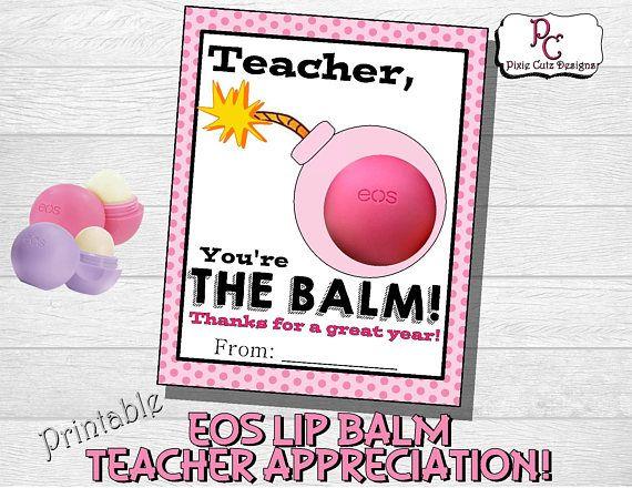 EOS Lip Balm Teacher Appreciation Printable Tag teacher gift ideas