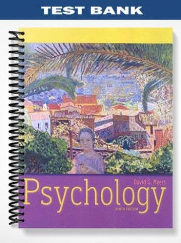 Test Bank For Psychology 9th Edition By Myers Solution