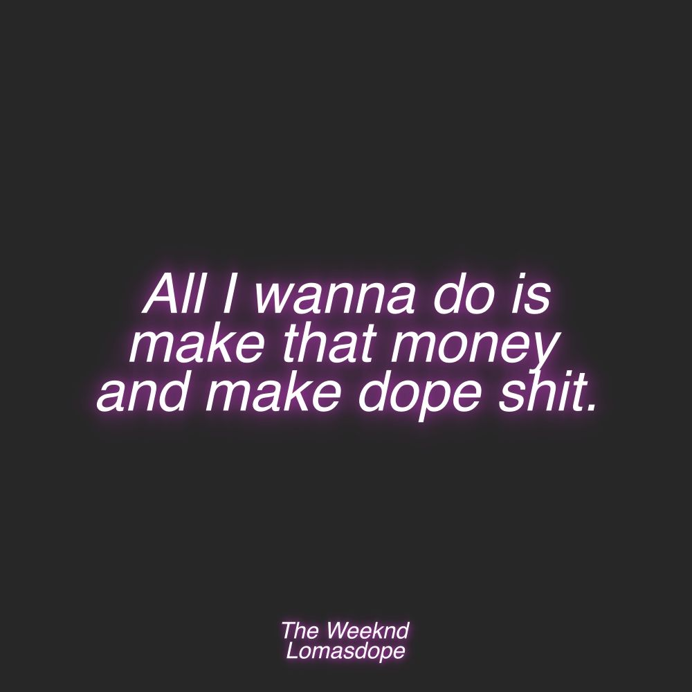 Pin On The Weeknd Quotes