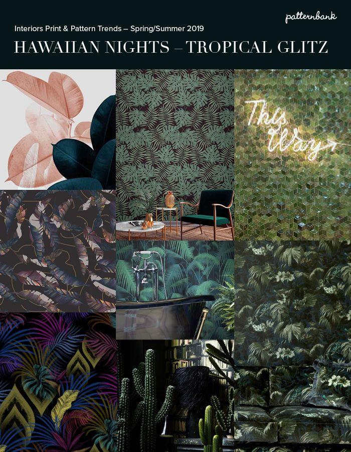 Hawaiian Nights - Interiors Print & Pattern Trend Story ...