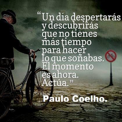 El Momento Es Ahora Actúa Frases De Paulo Ya Desperte Y