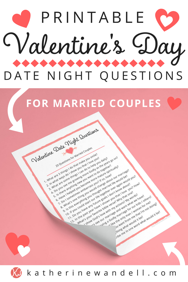 PERFECT FOR MARRIED COUPLES! -Free Valentine's Day Date Night Questions  Printable - Katherine Wandell