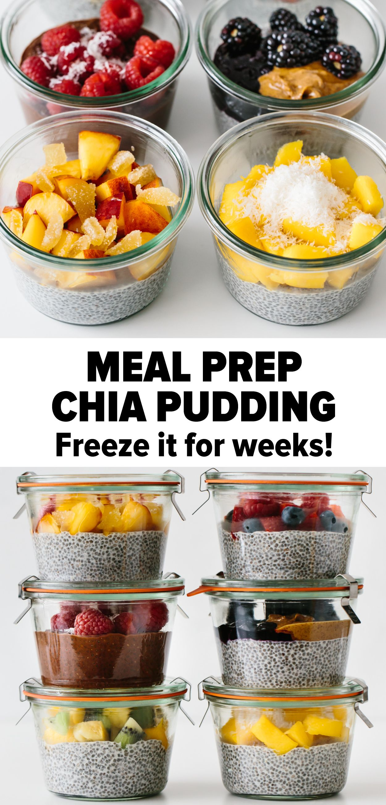 Meal Prep Chia Pudding - Freeze it for Weeks!  #chiaseedpudding