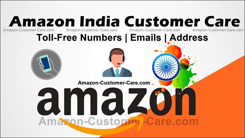 Amazon India Customer Care TollFree Numbers Emails