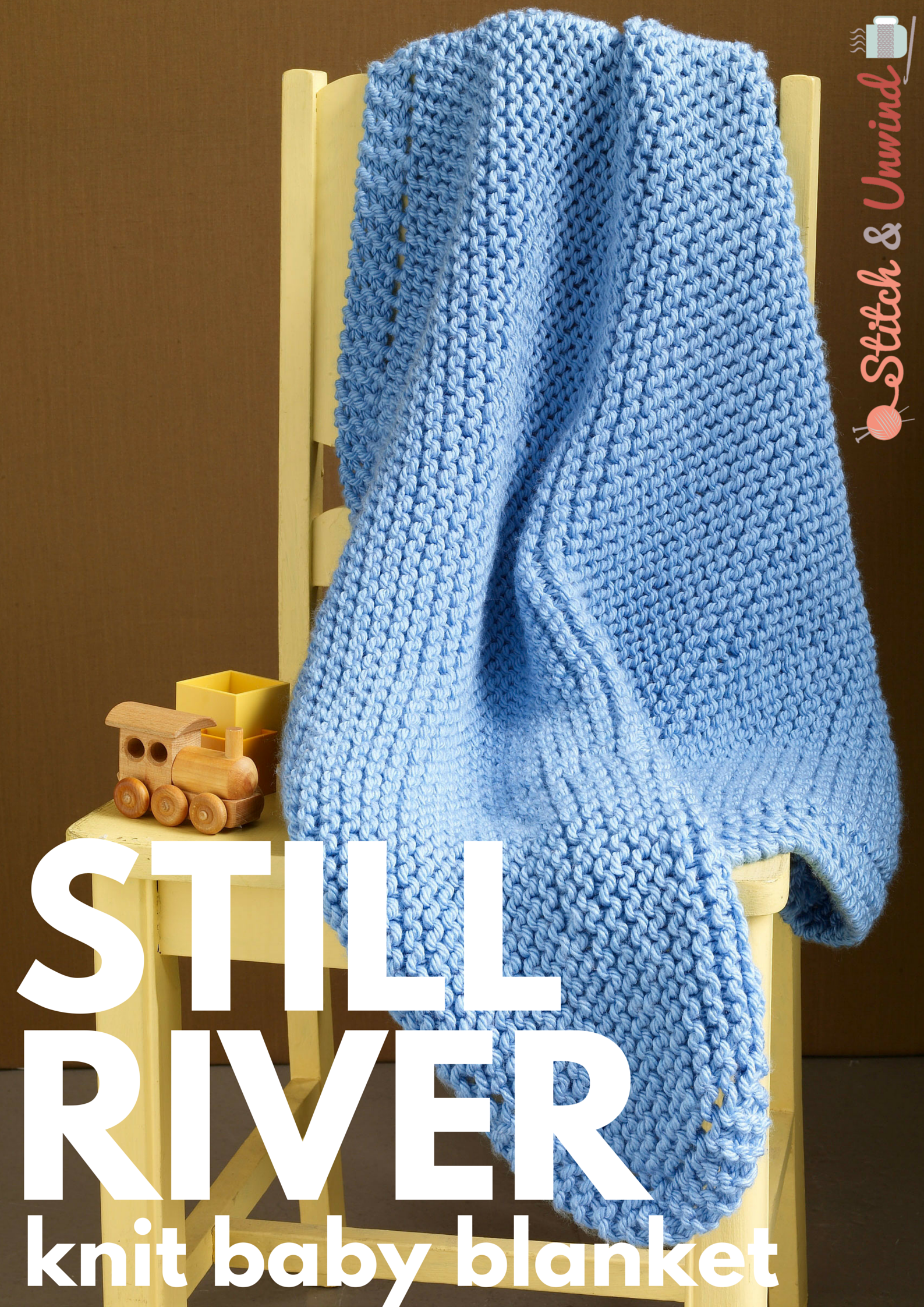 The Ultimate Baby Knit: Still River Baby Blanket | Pinterest ...