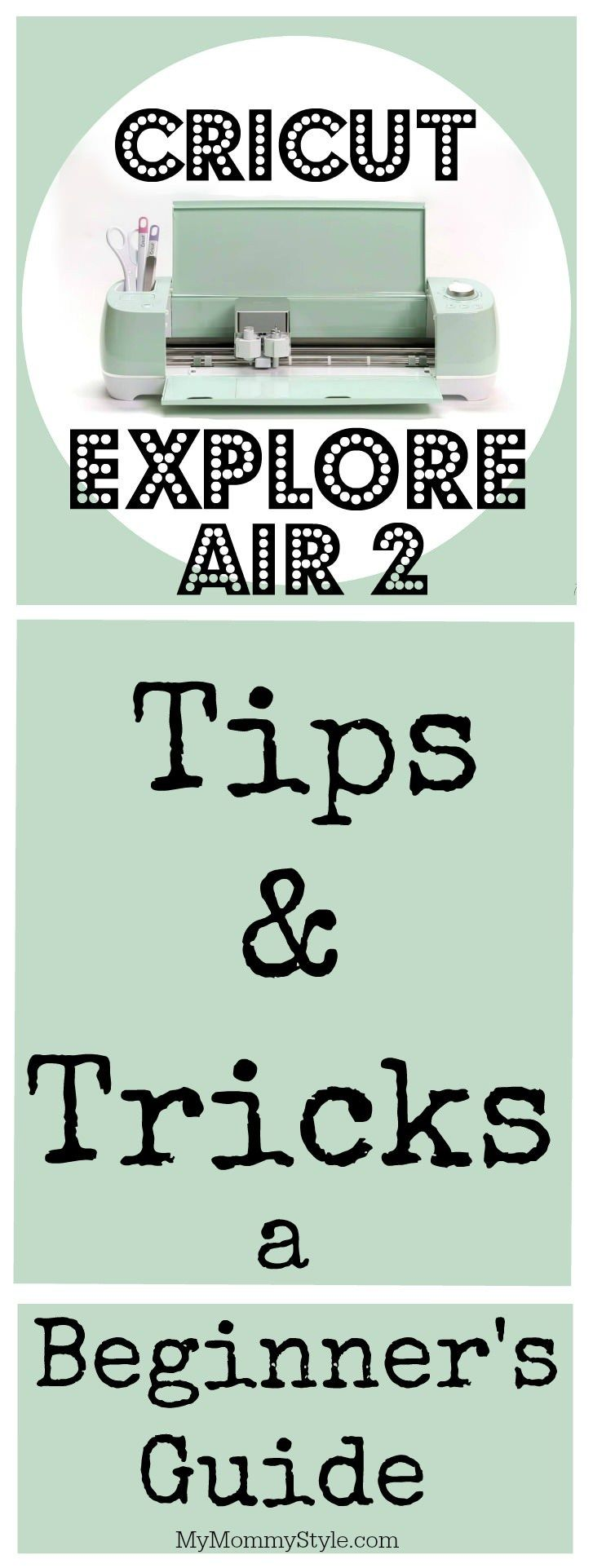 Cricut Explore Air 2 Tips And Tricks A Beginner S Guide