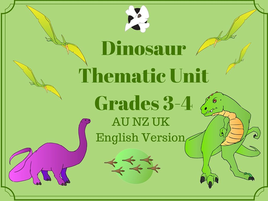 This Dinosaur Thematic Unit For Grades 3 4 Contains The